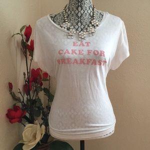 "EXPRESS ""Eat Cake For Breakfast """